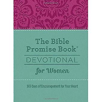 The Bible Promise Book(r) Devotional for Women: 365 Days of Encouragement for Your Heart