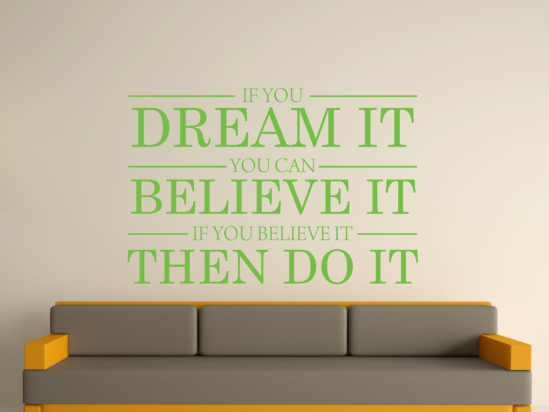 Dream It Believe It Do It Wall Art Sticker - Apple Green