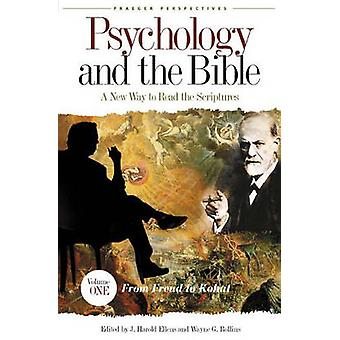 Psychology and the Bible 4 Volumes A New Way to Read the Scriptures by Ellens & J. Harold