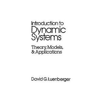 Einführung in dynamische Systeme Theorie Modelle und Anwendungen von Luenberger & David G.