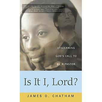 Is it I Lord by Chatham & James