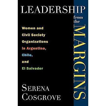 Liderança das margens de mulheres e organizações da Sociedade Civil na Argentina Chile e El Salvador por Cosgrove & Serena
