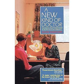 A New Kind of Doctor by Tudor Hart & Julian