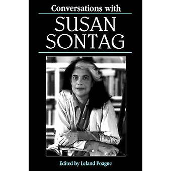 Conversations with Susan Sontag by Poague & Leland