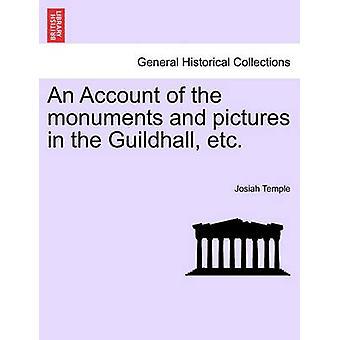 Einen Überblick über die Sehenswürdigkeiten und Bilder in der Guildhall etc. von Tempel & Josiah