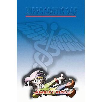 Hippocratic Oaf by Hayes & Warren S.