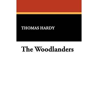 The Woodlanders by Hardy & Thomas