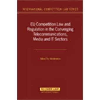 EU:N kilpailu lain säädäntö ja-asetus tieto liikenne välineiden ja-alojen Lähentelyssä Nikos Nikolinakos