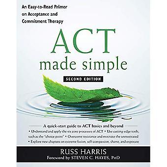 ACTE simplifié: une amorce facile à lire sur l'acceptation et la thérapie d'engagement