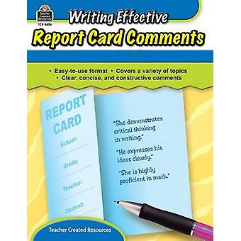 Writing Effective Report Card Comments by Kathleen Crane - Kathleen L