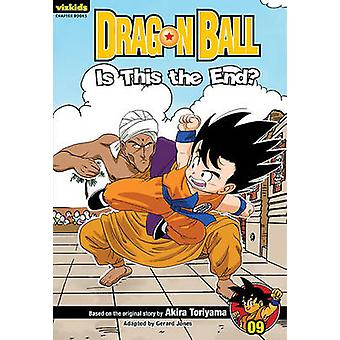 Dragon Ball Chapter Book - Volume 9 - Is This the End? by Akira Toriya