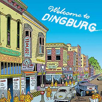 Welcome to Dingburg by Bill Griffith - 9781560979630 Book