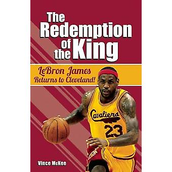 The Redemption of the King - Lebron James Returns to Cleveland! by Vin