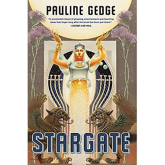 Stargate by Pauline Gedge - 9781613735084 Book