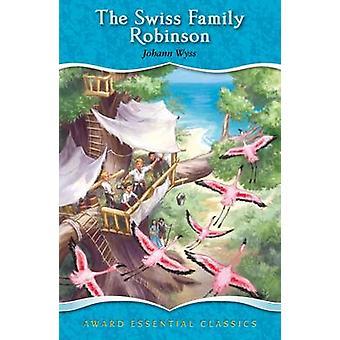 The Swiss Family Robinson by Johann Wyss - Katy Jackson - 97818413583