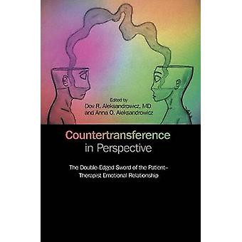 Countertransference in Perspective - The Double-Edged Sword of the Pat
