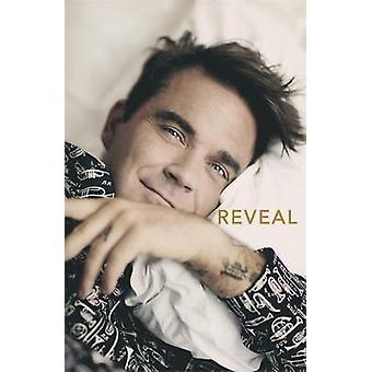 Reveal - Robbie Williams by Chris Heath - 9781911274919 Book