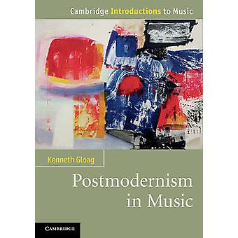 Cambridge Introductions to Music by Kenneth Gloag