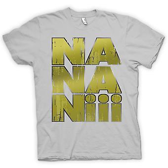 Womens T-shirt - Na-Na-Nii - Daft Sprichwort