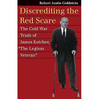 Discréditer le Red Scare - procès de la guerre froide de James Kutcher - -T