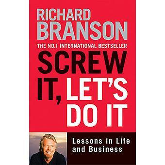 Schraube, sie es von Richard Branson tun können