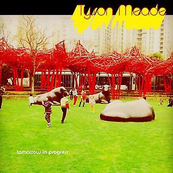 Tyson Meade - i morgen i fremskridt [CD] USA import