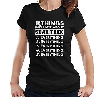 Five Things I Hate About Star Trek Women's T-Shirt