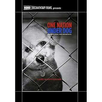 One Nation Under Dog: Stories of Fear Loss & Betra [DVD] USA import