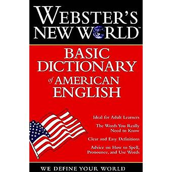 Webster's New Worldo Basic Dictionary of American English by Staff of