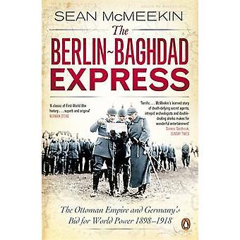 De Berlijn-Bagdad Express - het Ottomaanse rijk en Duitsland het bod voor