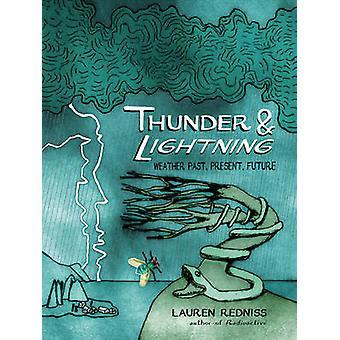 Torden og lyn - vejret fortid - nutid og fremtid af Lauren Re