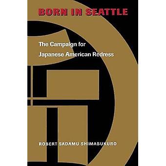 Syntyi Seattle - kampanjan Japanin-Amerikan korjata Robert