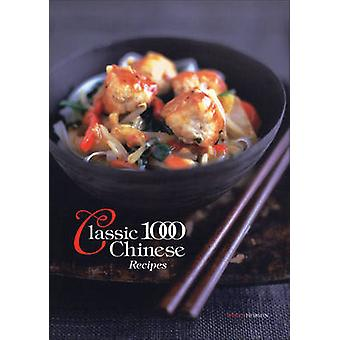 The Classic 1000 Chinese Recipes (New edition) by Wendy Hobson - 9780