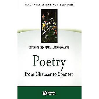 Poesia da Chaucer a Spenser di Derek Pearsall - Duncan Wu - 978063