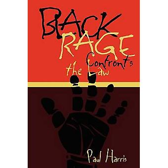 Black Rage Confronts the Law by Paul Harris - 9780814735923 Book