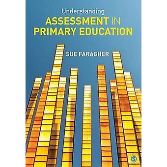 Beurteilung in der Grundschule von Sue Faragher - 97814 zu verstehen