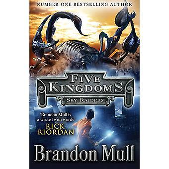 Cinque regni - Skyrider da Brandon Mull - 9781471121883 libro