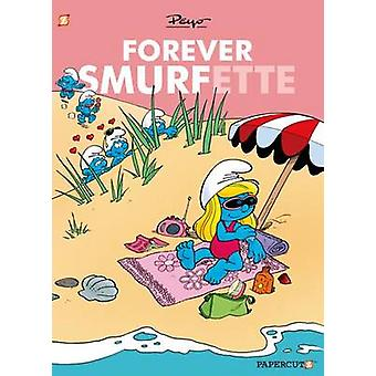 Forever Smurfette by Peyo - 9781629915081 Book
