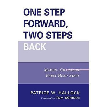 One Step Forward - Two Steps Back - Making Change in Early Head Start