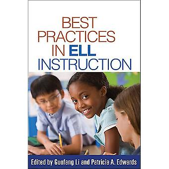 Best Practices in ELL Instruction by Guofang Li - Patricia A. Edwards