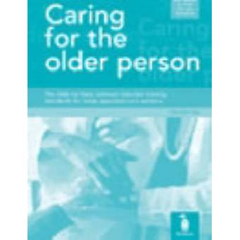 Caring for the Older Person - The Skills for Care Common Induction Tra