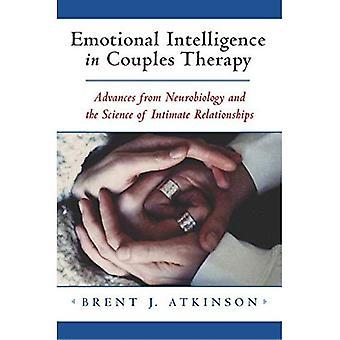 Emosjonell intelligens i par terapi: fremskritt fra nevrobiologi og vitenskapen om menneskets natur (Norton Professional bøker)