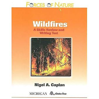 Wildfires: A Skills Review and Writing Text (Forces of Nature Series)