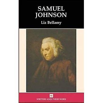 Samuel Johnson (Writers & Their Work)