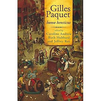 Gilles Paquet: Homo Hereticus (Governance)