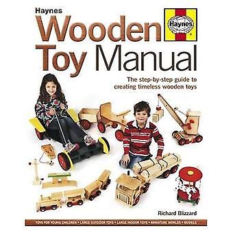 Träleksak Manual: Den stegvisa guiden för att skapa tidlösa Träleksaker