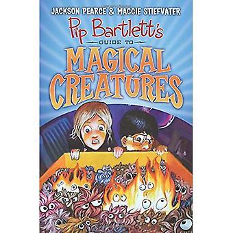 PIP Bartlett's Guide till magiska varelser (Pip Bartlett #1)