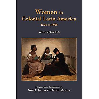 Mujeres en América Latina Colonial, 1526 a 1806