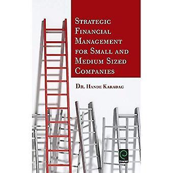 Gestion financière stratégique pour les petites et moyennes entreprises de taille