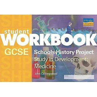 GCSE SHP Study in Development: Workbook: Medicine